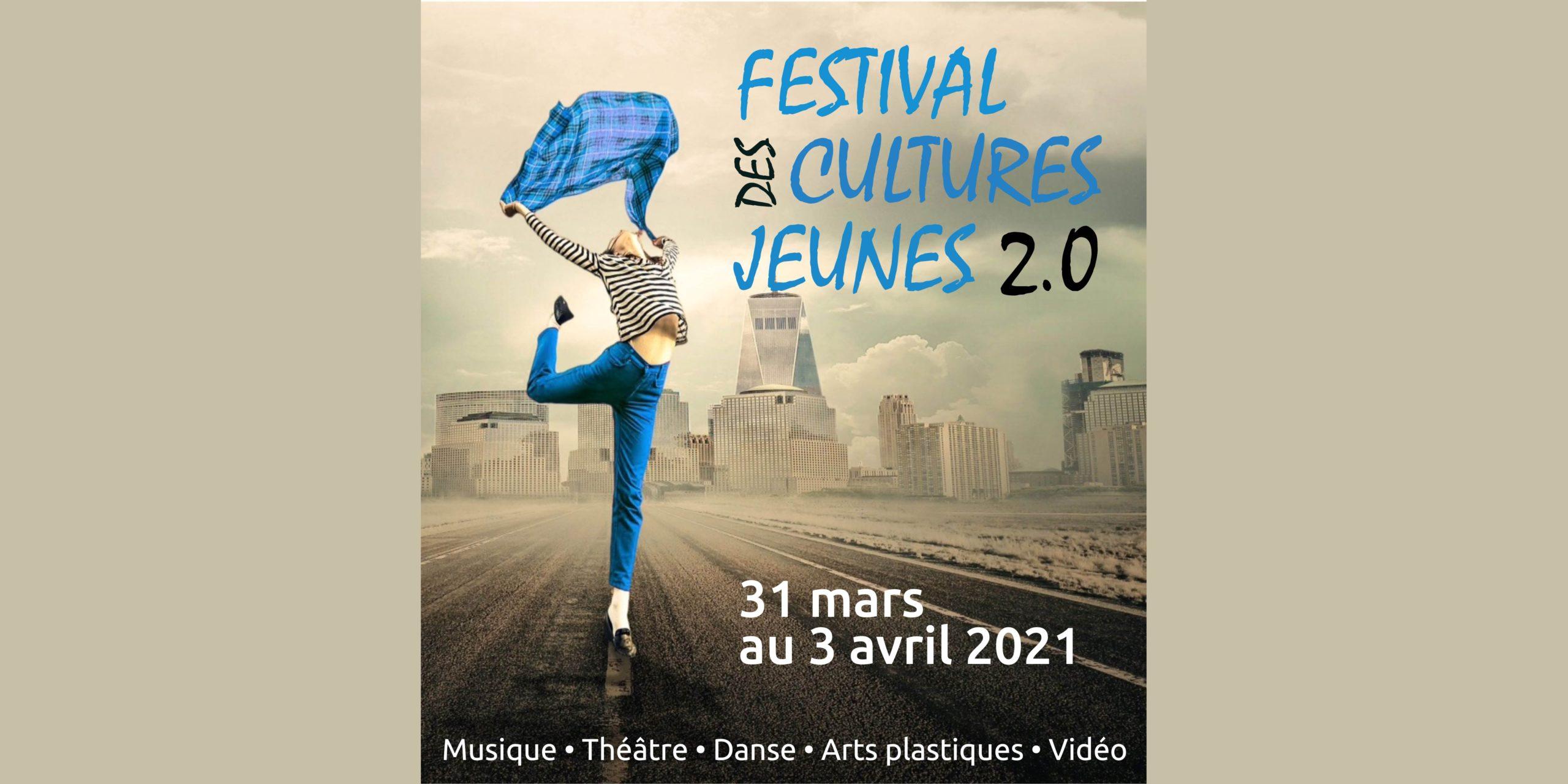 Rappel : Festival des cultures jeunes 2021